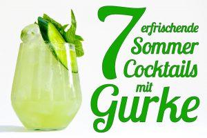 Cocktails mit Gurke sind Erfrischung pur - egal ob als Gurkensaft oder Gurkenschnitz.